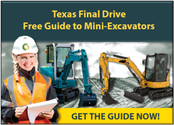 Texas Final Drive Guide to Mini-Excavators CTA