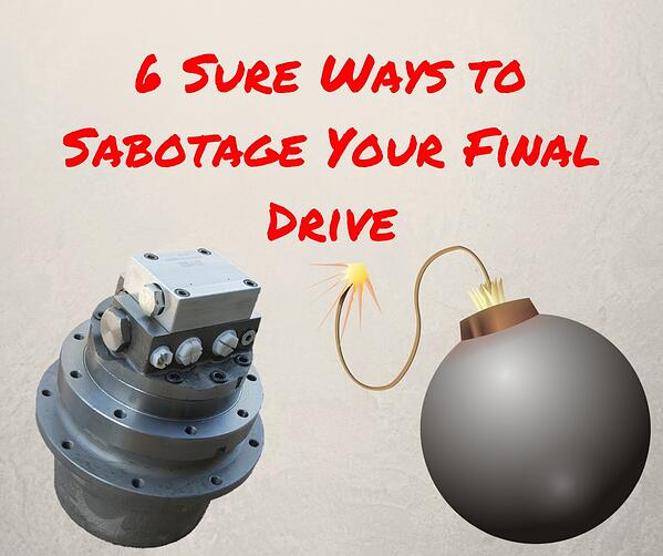 6 Sure Ways to Sabotage Your Final Drive