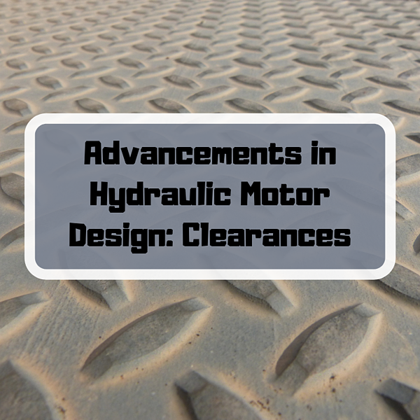 Advancements in Hydraulic Motor Design_ Clearances