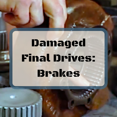 Damaged Final Drives_ Brakes