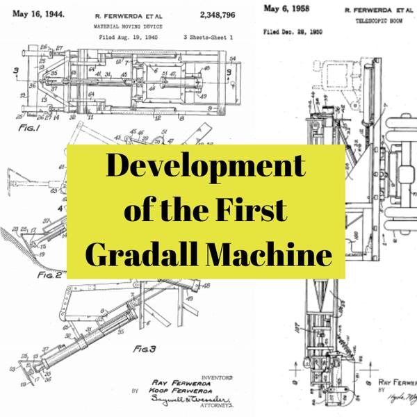 Development of the First Gradall Machine