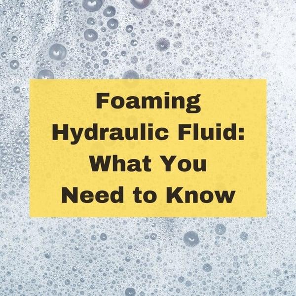 Foaming Hydraulic Fluid