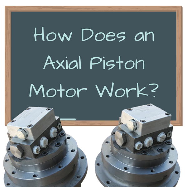 How Does an Axial Piston Final Drive Motor Work