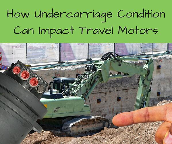 How Undercarriage Condition Can Impact Travel Motors