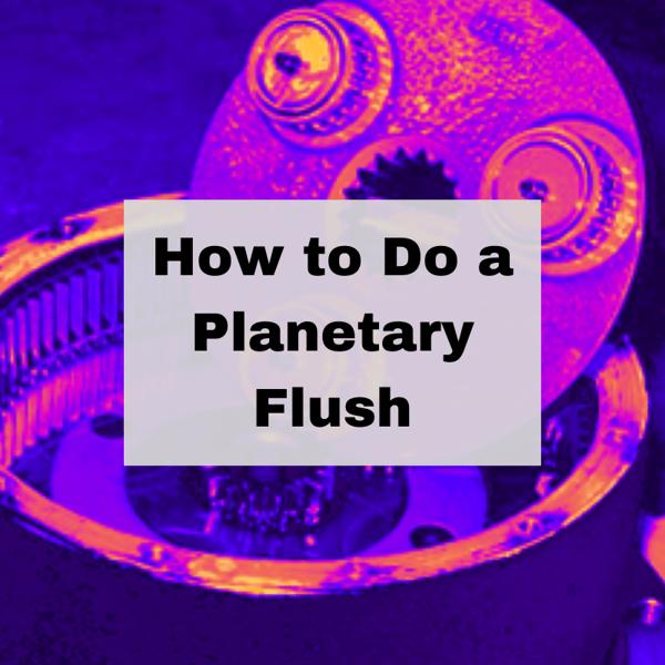 How to Do a Planetary Flush