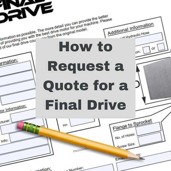 How to Request a Quote for a Final Drive