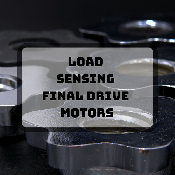 Load Sensing Final Drive Motors