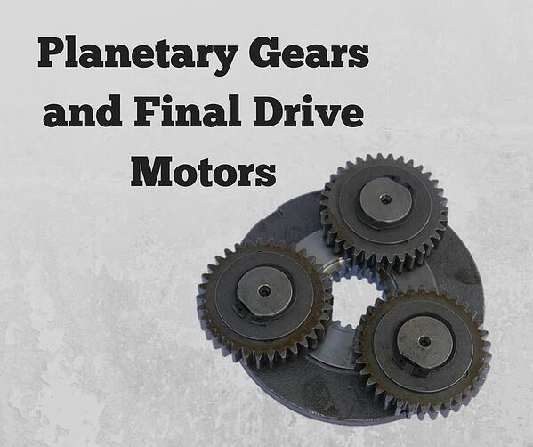 Planetary Gears and Final Drive Motors