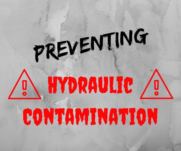 Preventing Hydraulic Contamination