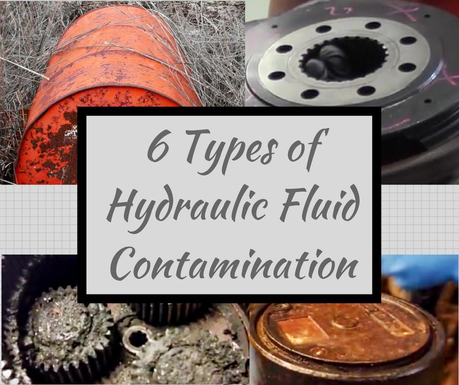 6 Types of Hydraulic Fluid Contamination
