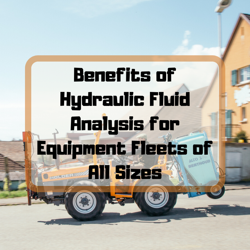 Benefits of Hydraulic Fluid Analysis