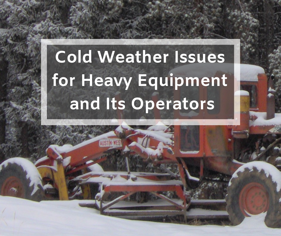 Cold Weather Issues for Heavy Equipment and Its Operators (1)