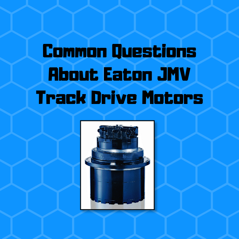 Common Questions About Eaton JMV Track Drive Motors