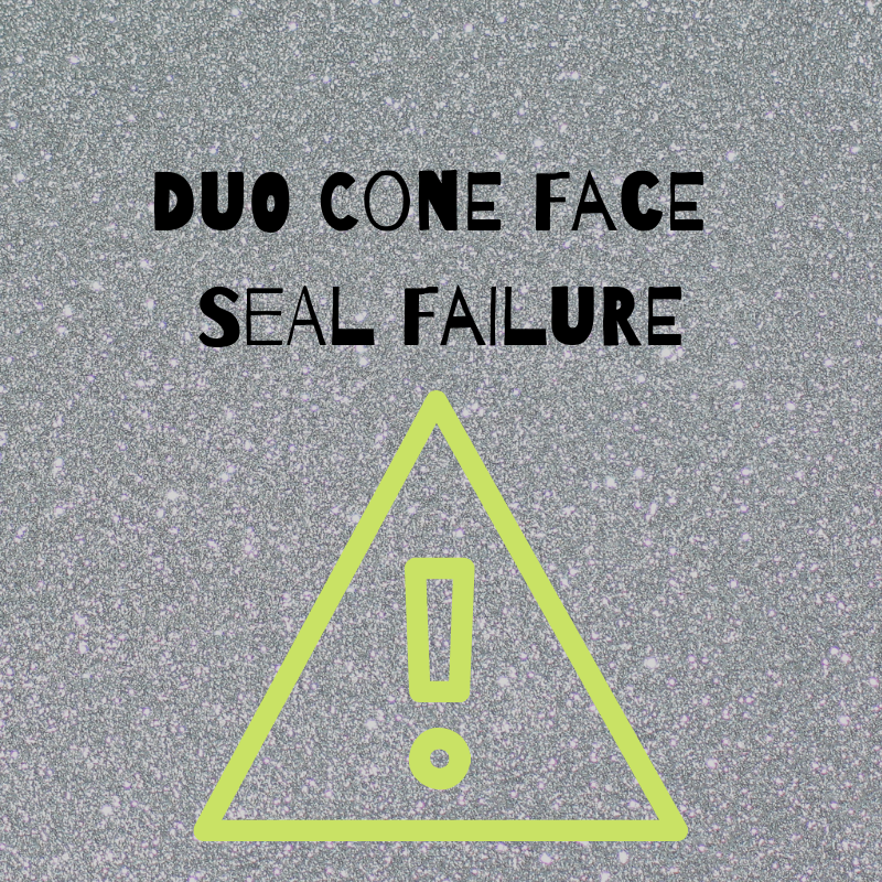 Duo Cone Face Seal Failure (1)