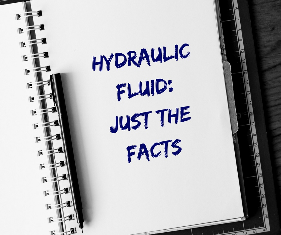 Hydraulic Fluid_ Just the Facts