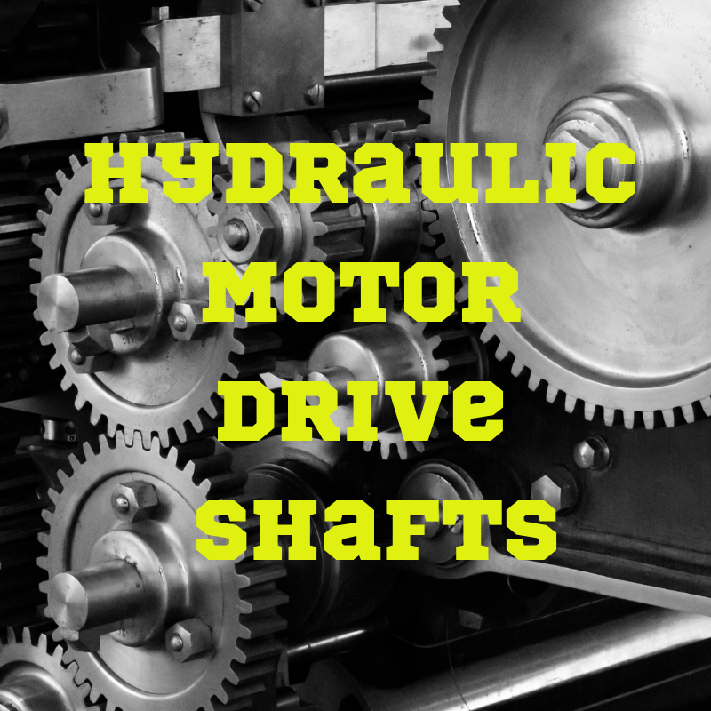 Hydraulic Motor Drive Shafts