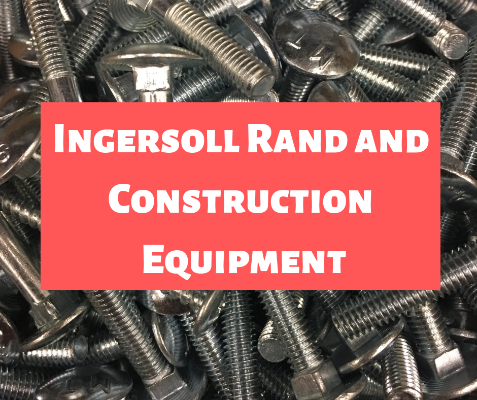 Ingersoll Rand and Construction Equipment