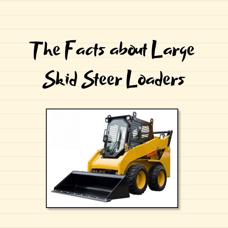 Large Skid Steer Loaders
