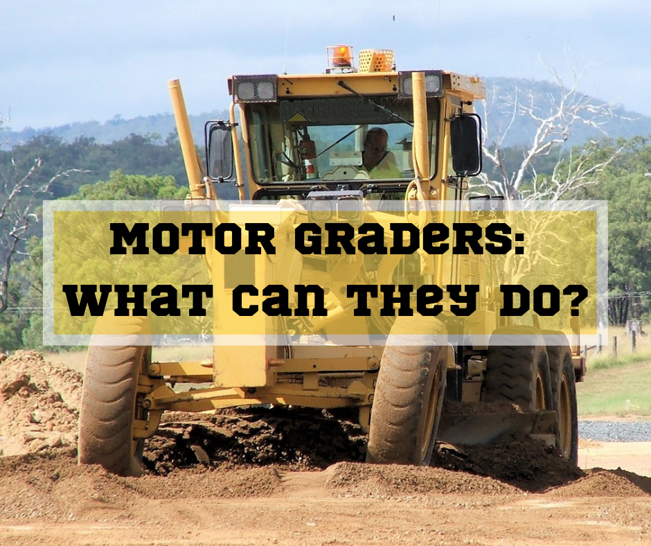 Motor Graders_ What Can They Do