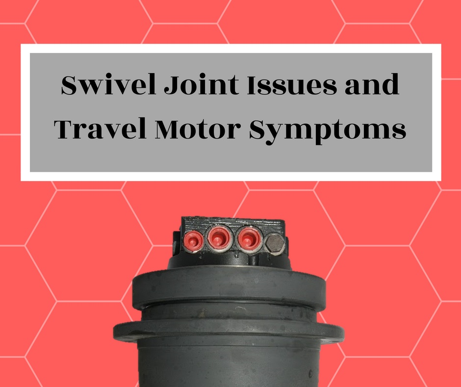 Swivel Joint Issues and Travel Motor Symptoms