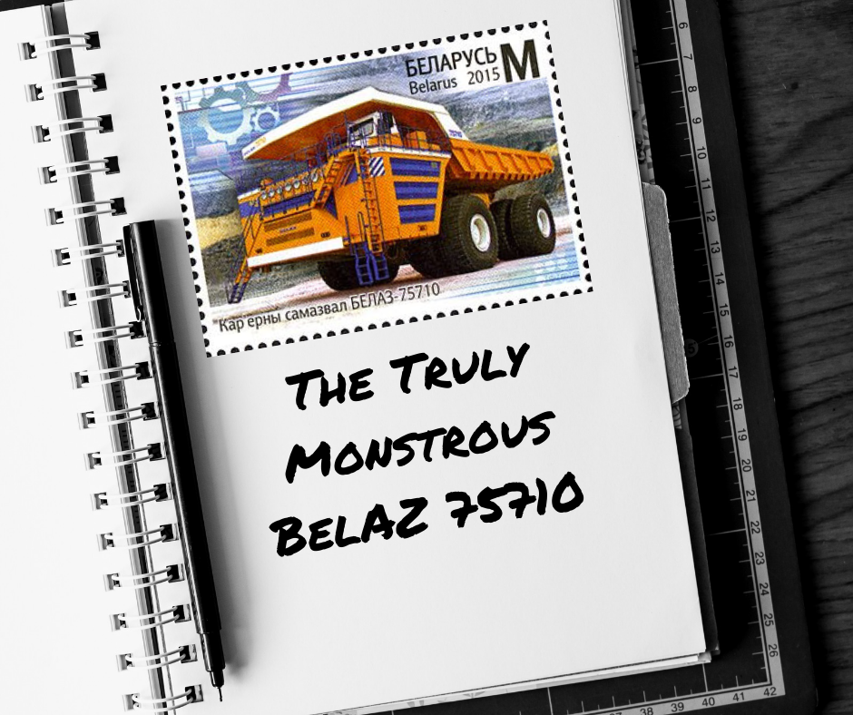 The Truly Monstrous BelAZ 75710