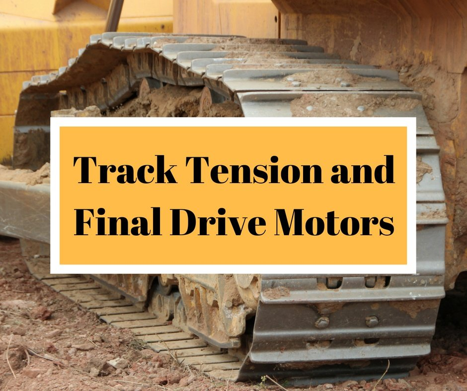 Track Tension and Final Drive Motors