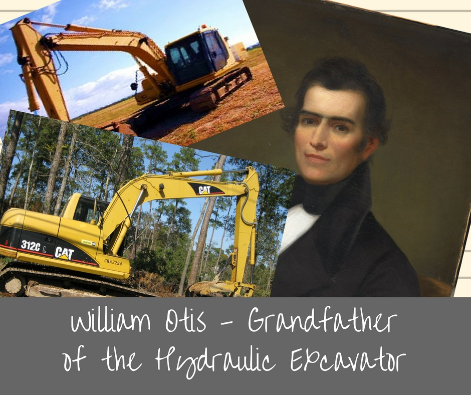 William Otis - Grandfather of the Hydraulic Excavator