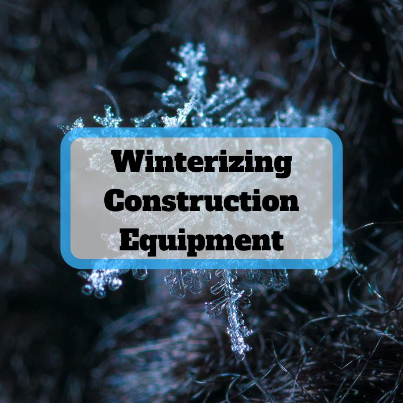 Winterizing Construction Equipment