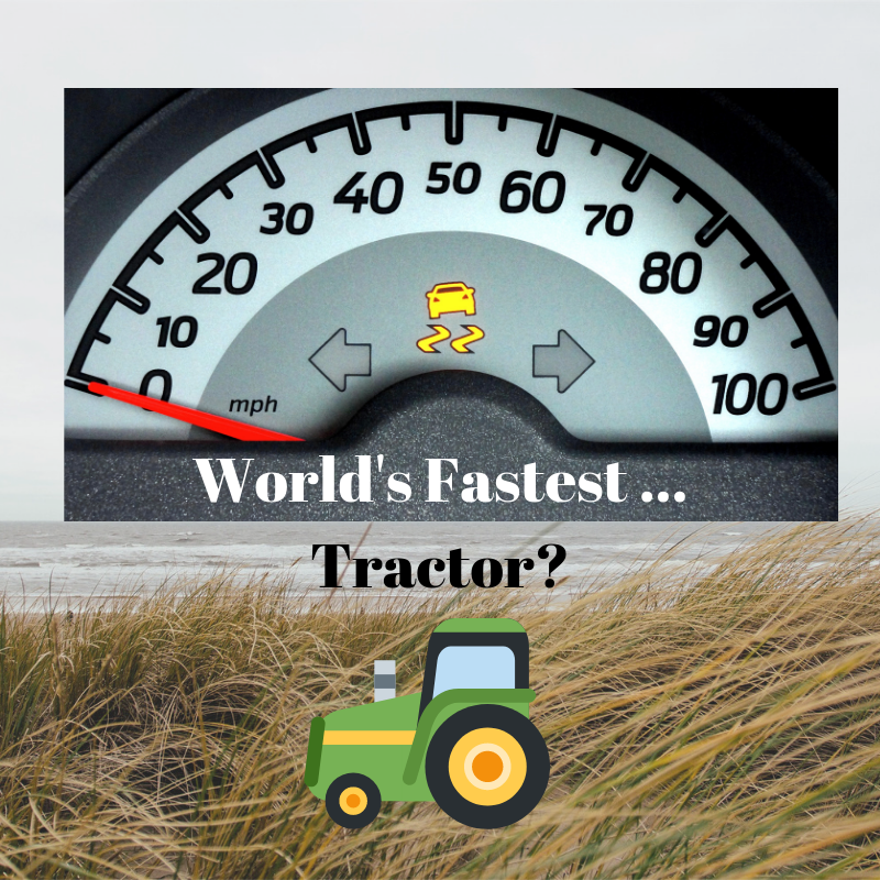 Worlds Fastest Tractor